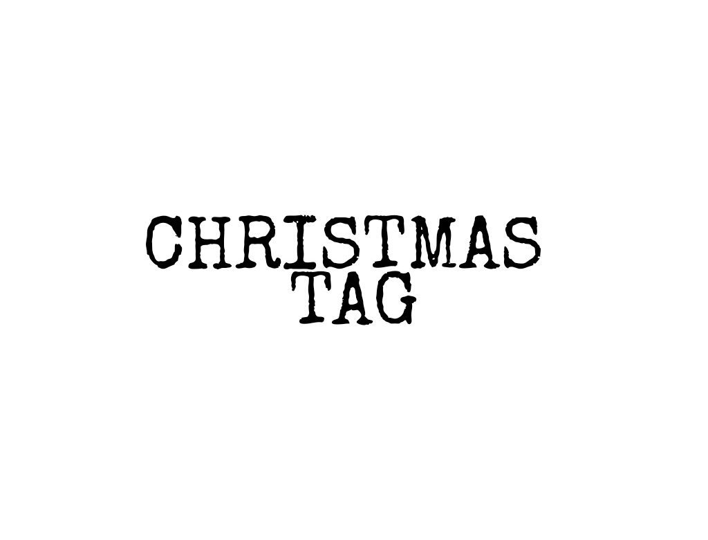 The Christmas Tag - Blogger Challenge