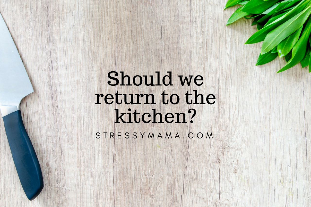 Should we return to the kitchen?