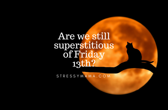 Are we still superstitious of Friday 13th?