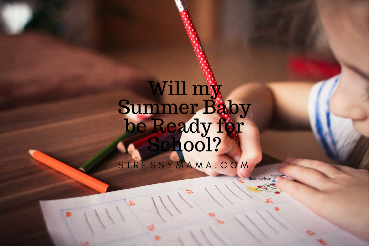 Will my Summer Baby be Ready for School?