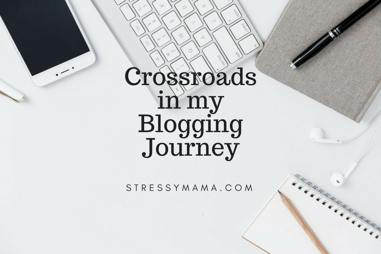 Crossroads in my Blogging Journey